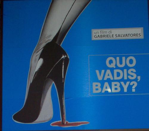 Quo vadis Baby cartel película de Grabiele Salvatores