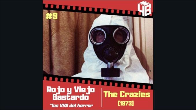 Rojo y Viejo Bastardo: «The Crazies» de George A. Romero