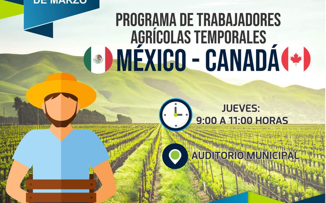 Programa de Trabajadores Agrícolas Temporales México-Canadá, del Servicio Nacional de Empleo Jalisco