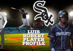 Luis Robert Chicago White Sox