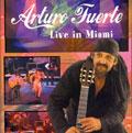 Arturo F live in miami