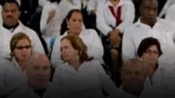 """Más de 600 médicos unen sus testimonios contra las """"misiones internacionalistas"""" del régimen cubano"""