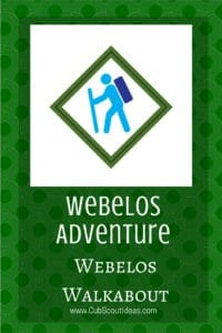 Webelos Walkabout For Cub Scouts Cub Scout Ideas