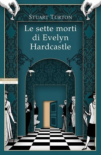 Le sette morti di Evelyn Hardcastle di stuart Torton