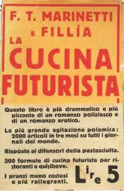 Il Futurismo e la cucina senza glutine