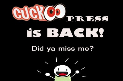 cuckoopress is back