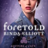 Foretold by Rinda Elliott