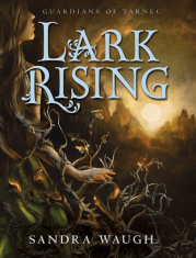 Lark Rising (Guardians of Tarnec #1)