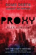 Proxy by Alex London (paperback)