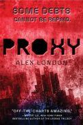 Proxy by Alex London (paperback)