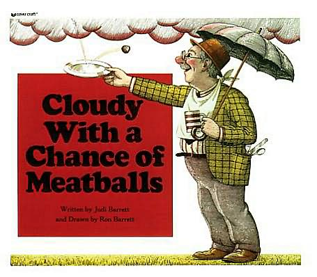Children's books adults love: Cloudy with a Chance of Meatballs