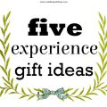 five experience gift ideas
