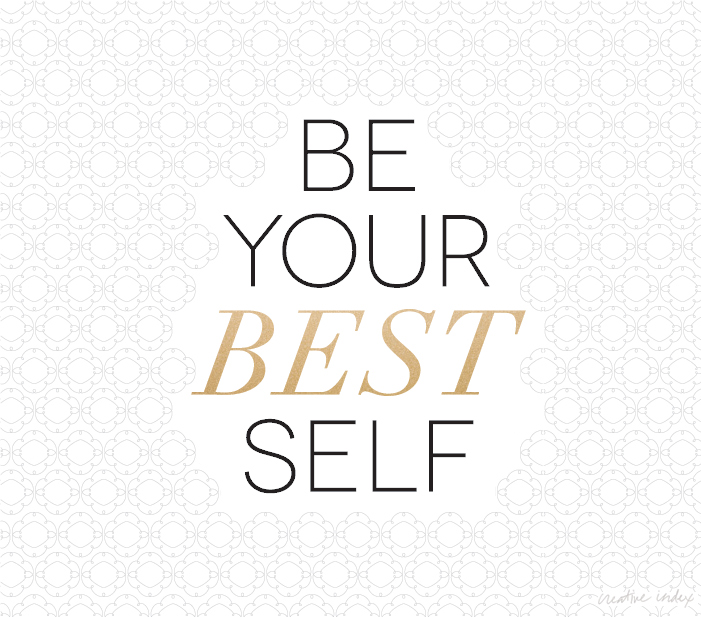 be your best self free desktop wallpaper from Creative Index