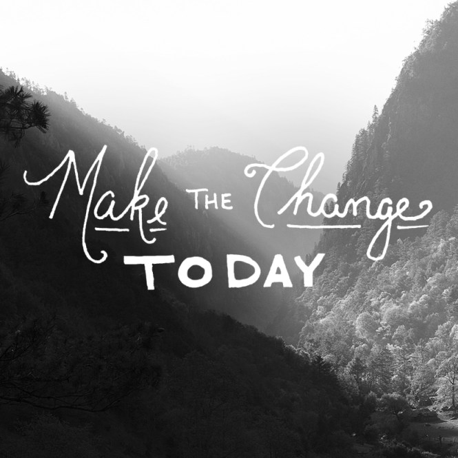 Inspirational quotes for entrepreneurs: make the change