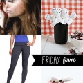 friday faves 30