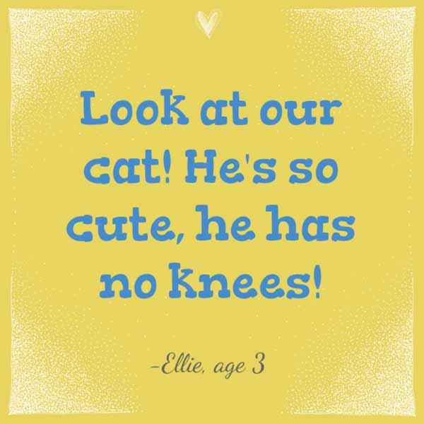 things my kids said | he has no knees