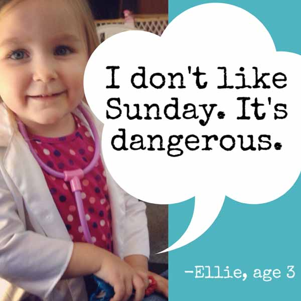 things my kids said | i don't like sunday