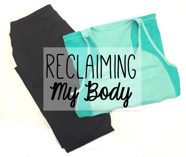 reclaiming my body