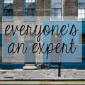 everyone's an expert | an essay on motherhood
