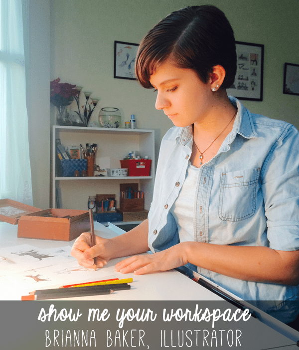 Show Me Your Workspace | illustrator Brianna Baker