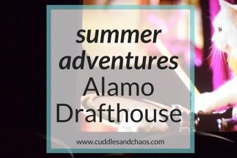 Westchester summer adventures - Alamo Drafthouse