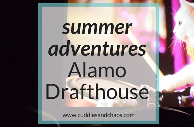 Westchester summer adventures - Alamo Drafthouse