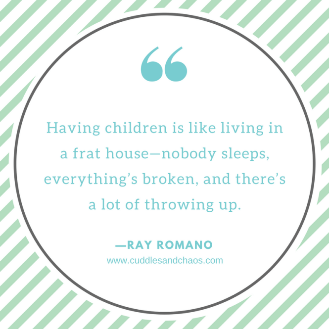Hilarious Parenting Quotes - Ray Romano