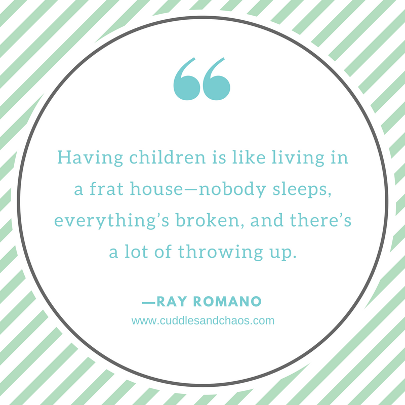 Hilarious Parenting Quotes - Ray Romano