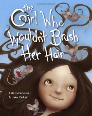 Kid's Books with Strong Female Characters | The Girl Who Wouldn't Brush Her Hair #girlpower #kidsbooks