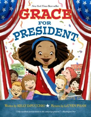 Kid's Books with Strong Female Characters | Grace for President #girlpower