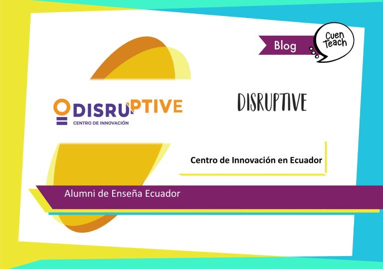 Disruptive Women en Ecuador