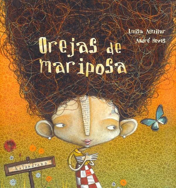 Luisa Aguilar-André Neves: Orejas de mariposa (1/3)