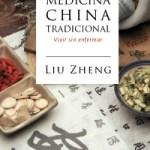 Medicina China Tradicional por Liu Zheng