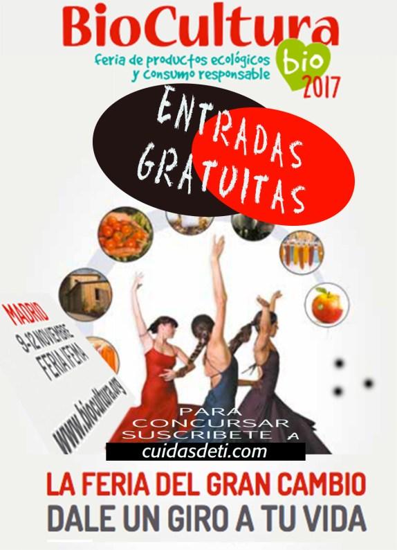 ENTRADAS GRATUITAS PARA BIOCULTURA 2017