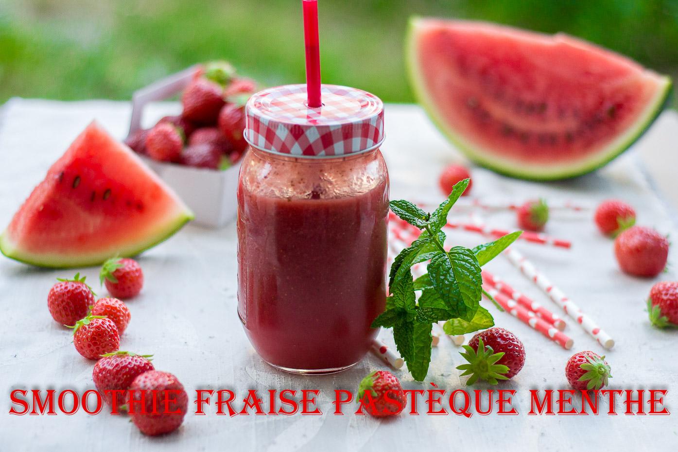 Smoothie fraise pastèque et menthe