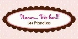 Humm Très Bon - Les Friandises