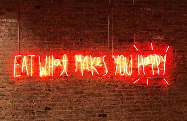 eat what makes you happy mange ce qui te rend heureux