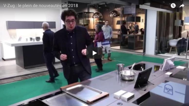 V-Zug : le plein de nouveautés en 2018
