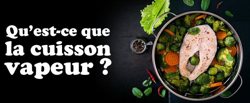 header_choisir_son_cuit_vapeur_def