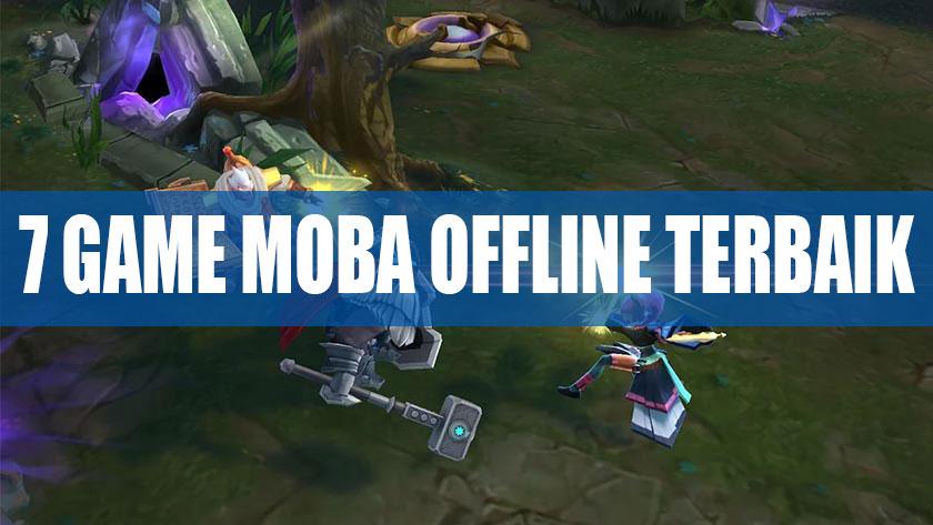 Game Moba Offline Android Ringan Terbaik