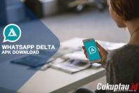 Download Delta Whatsapp Versi Terbaru
