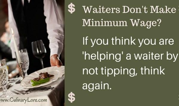 waiters don't make minimum wage myth