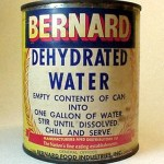 Cans Of Bernard Dehydrated Water: What in the World is This?