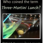 origin of term three-martini lunch