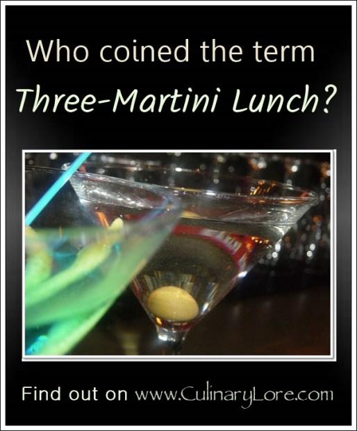 origin of term three-martini lunch