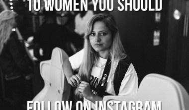 Top 10 women to follow on instagram