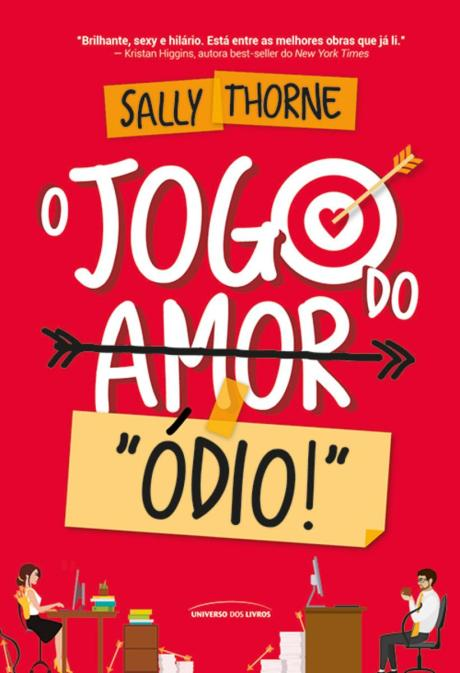 """OJogo do Amor/""""Ódio!""""- Sally Thorne"""