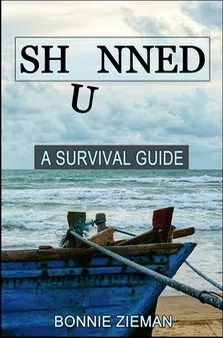 Book: Shunned, a Survival Guide