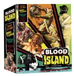 The Complete BLOOD ISLAND Trilogy Newly Remastered On Blu-Ray!