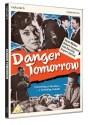 danger-tomorrow